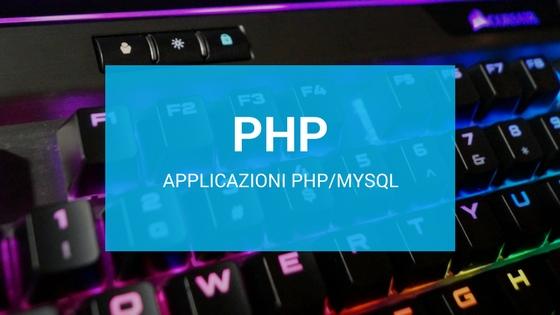Applicazioni PHP/MySQL