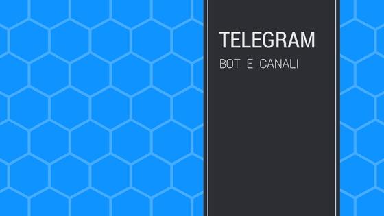 Progetti telegram bot e canali